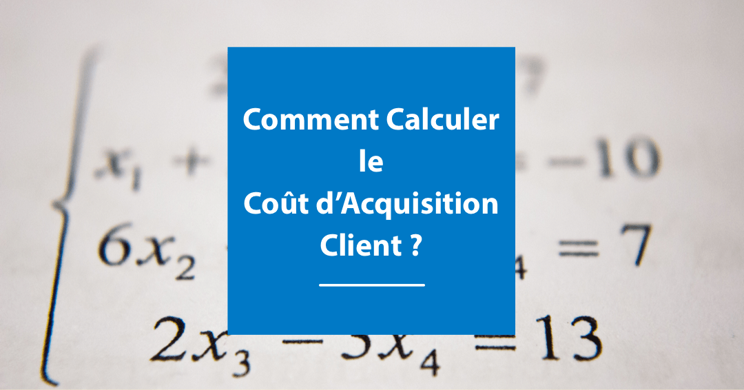 Cout d'acquisition client