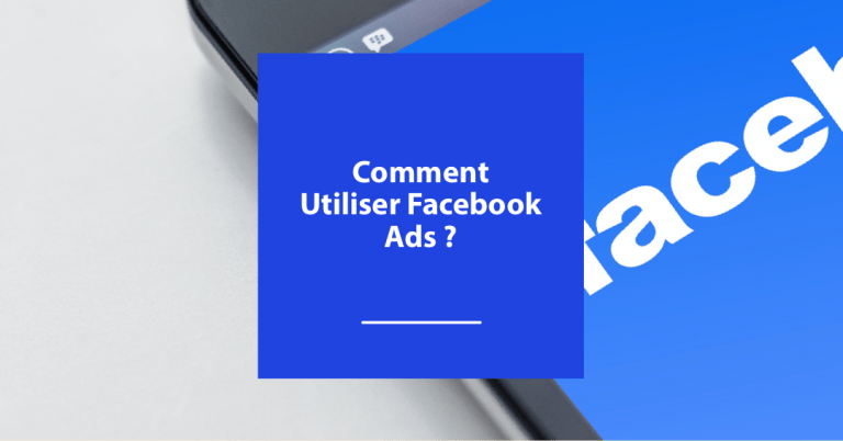 Comment utiliser Facebook Ads en prospection B2B ?